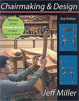 Cover Page of the book, Chairmaking & Design by Jeff Miller, featuring a person building a wooden chair