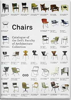 Cover page of the book, Catalogue of the Delft Faculty of Architecture Collection, featuring 35 different chairs