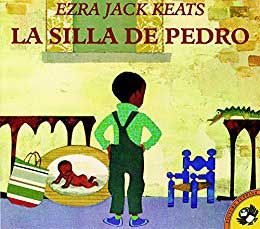 "Cover Page of the book, ""Peter's Chair"" or ""La Silla de Pedro"" by Ezra Jack Keats"