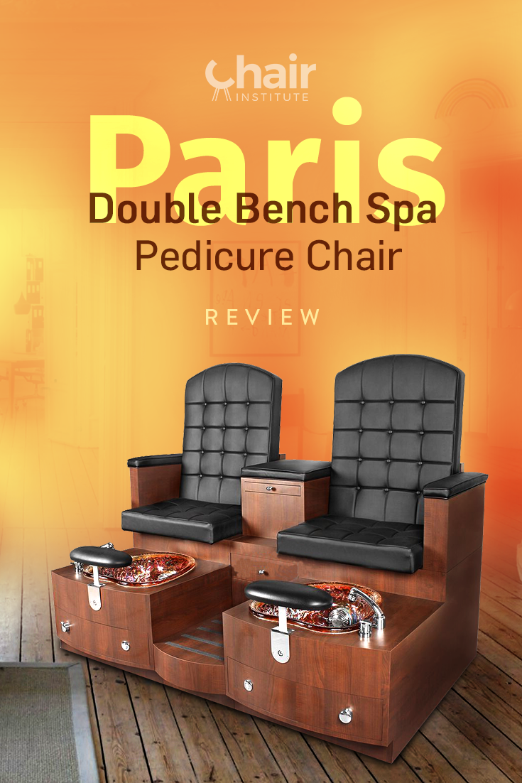 Paris Double Bench Spa Pedicure Chair Review